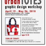 Urban Totes Graphic Design Workshop: April 19-May 26