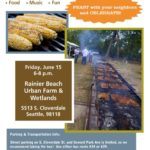 Celebrate our first year at the Rainier Beach Urban Farm and Wetlands – 471 Students and Families served