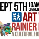 Artwalk Rainier Beach – 5th Year of making Rainier Beach the Art Center of the World!