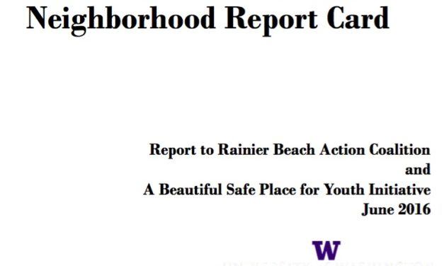 Rainier Beach Neighborhood Report Card Phase I