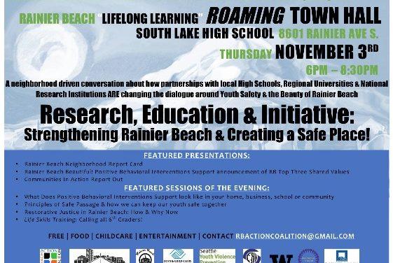 """Rainier Beach """"Lifelong Learning"""" ROAMING Town Hall"""