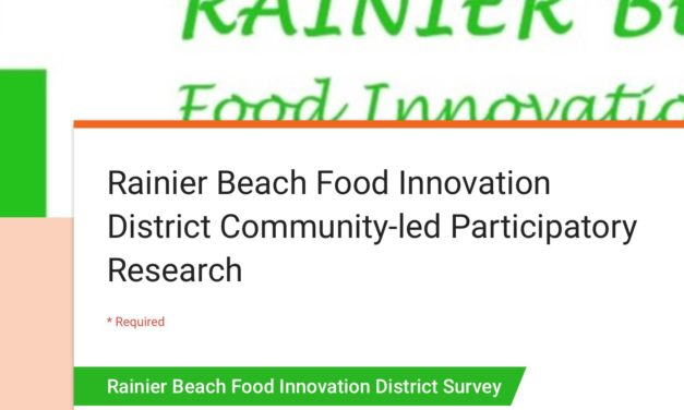 Rainier Beach Food Innovation District Community-led Participatory Research