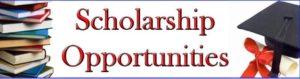 Scholarship Opportunities!!!