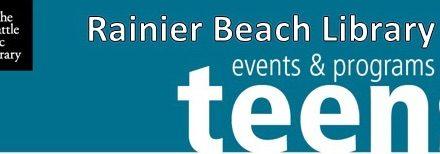 Rainier Beach Library Teen Events & Programs