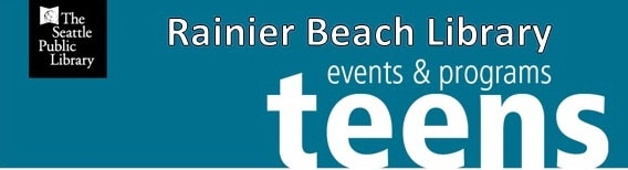 Rainier Beach Library Teen Events & Programs