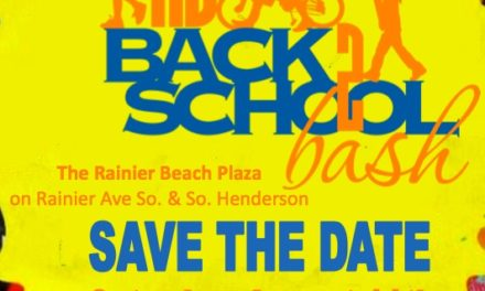 SAVE THE DATE FOR RAINIER BEACH BACK 2 SCHOOL BASH