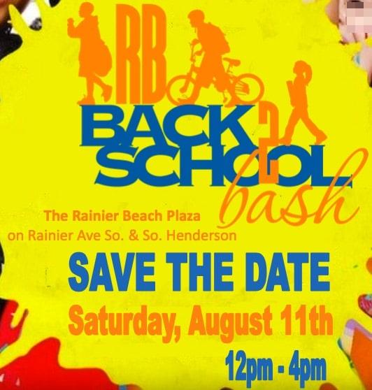 SAVE THE DATE FOR RAINIER BEACH BACK 2 SCHOOL BASH