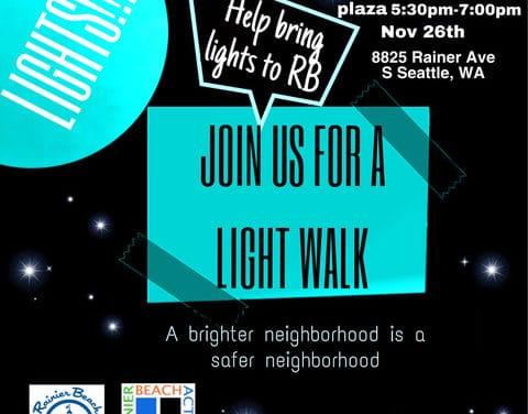 "Rainier Beach ""Light"" walk (Happening Today!!)"