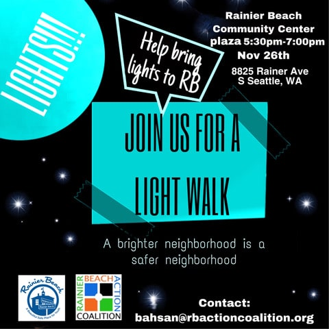 "Rainier Beach ""Light"" walk (Happening Today!!)"