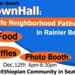 Rainier Beach Town Hall: Safe Neighborhood Pathwayz