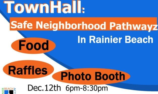 Rainier Beach Town Hall: Safe Neighborhood Pathwayz